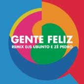 Gente Feliz (Remix Ubunto e DJ Zé Pedro) von Vanessa da Mata