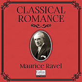 Classical Romance with Maurice Ravel de Various Artists
