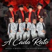 A Cada Rato by Miguel Y Miguel
