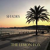 Shades de The Lemon Fox