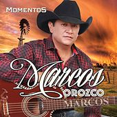 Momentos de Marcos Orozco