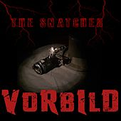 Vorbild (Single Edit) by The Snatcher