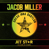 Dread Inna Babylon by Jacob Miller