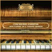 Chopin: Nocturne in C Sharp Minor by Cristina Ortiz