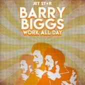 Work All Day - Barry Biggs de Barry Biggs