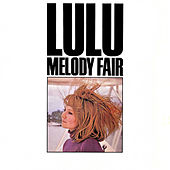 Melody Fair by Lulu