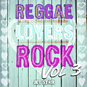 Reggae Lovers Rock, Vol. 3 by Various Artists