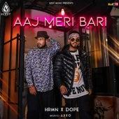 Aaj Meri Bari by Hrmn