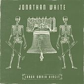 Labor Omnia Vincit (Deluxe Edition) by Jonathan White
