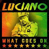 Luciano - What Goes On von Luciano