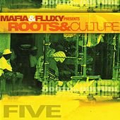 Mafia & Fluxy Presents Roots and Culture, Vol.5 by Various Artists