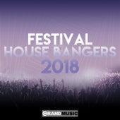 Festival House Bangers 2018 von Various Artists