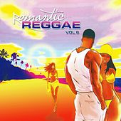 Romantic Reggae, Vol. 8 by Various Artists