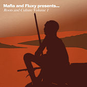 Mafia & Fluxy Presents Roots and Culture, Vol.1 von Various Artists