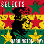 Barrington Levy Selects Reggae by Barrington Levy