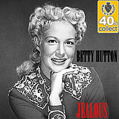 Jealous (Remastered) - Single by Betty Hutton