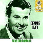 Dear Old Donegal (Remastered) - Single de Dennis Day