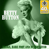 Broke, Bare Foot and Starry-Eyed (Remastered) - Single by Betty Hutton