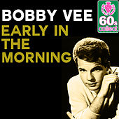 Early in the Morning (Remastered) - Single de Bobby Vee