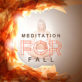 Meditation for Fall – Nature Music for Meditation, Yoga Music, Healing Sounds of Nature de Zen Meditation and Natural White Noise and New Age Deep Massage