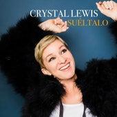 Suéltalo de Crystal Lewis