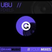 Pixels by U.B.U.