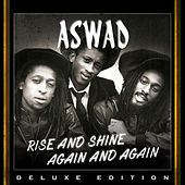 Rise And Shine Again and Again (Deluxe Edition) by Aswad