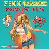 Good X Evil by DJ Fixx