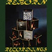 My Kind Of Blues (HD Remastered) de Sam Cooke