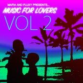 Mafia & Fluxy Presents Music For Lovers, Vol. 2 de Various Artists