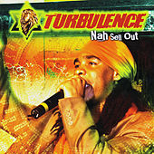 Nah Sell Out by Turbulence