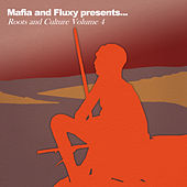 Mafia & Fluxy Presents Roots and Culture, Vol.4 de Various Artists