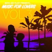 Mafia & Fluxy Presents Music For Lovers, Vol. 3 de Various Artists