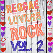 Reggae Lovers Rock, Vol. 2 by Various Artists