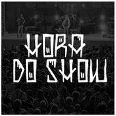 Hora Do Show (feat. Artigo, Rashid & Projota) de Various Artists