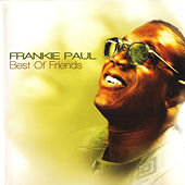 Best of Friends by Frankie Paul