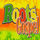 Roots Gospel by Various Artists