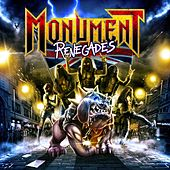 Renegades by Monument