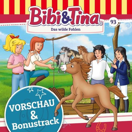 Vorschau und Bonustrack - Folge 93: Das wilde Fohlen von Bibi & Tina