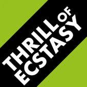 Thrill of Ecstasy de Various Artists