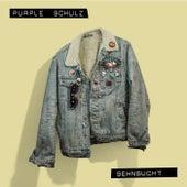 Sehnsucht von Purple Schulz