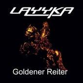 Goldener Reiter von Layyka