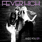 Avec You EP by Fever High