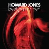 Beating Mr. Neg by Howard Jones
