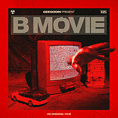 B movie by Geegooin