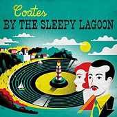 Coates: By the Sleepy Lagoon by David Parry