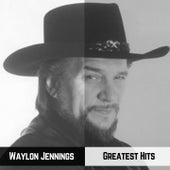 Greatest Hits by Waylon Jennings