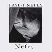 Fasl-ı Nefes by Nefes