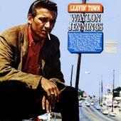 Leavin' Town van Waylon Jennings