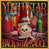 Back to the Sauce by Youthstar